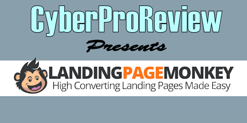 Landing Page Monkey - Cyber Pro Review