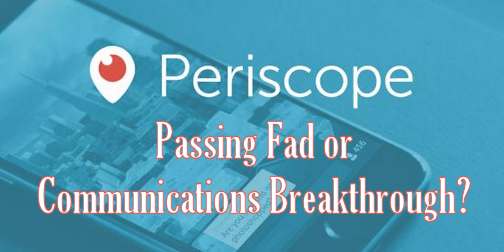 Periscope Social Media Networking App